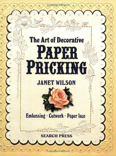 9780855328672: The Art of Decorative Paper Pricking