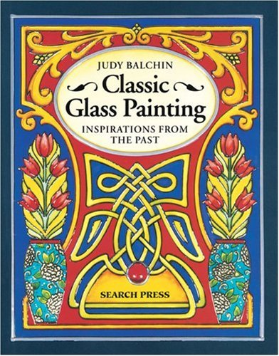 9780855328795: Classic Glass Painting: Inspirations from the Past