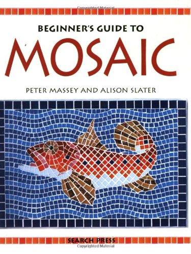 Beginner's Guide to Mosaic: Massey, Peter; Peter,