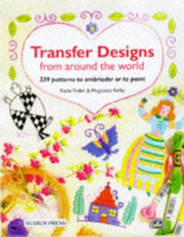 Transfer Designs from Around the World: Kirby, Huguette, Feder,