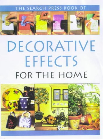 The Search Press Book of Decorative Effects: Jane Gordon-Smith; Judy