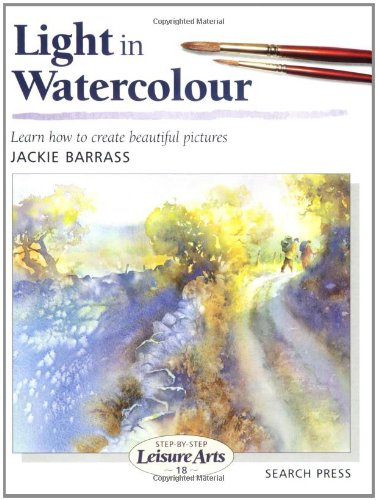 9780855329068: Light in Watercolour (Leisure Arts)