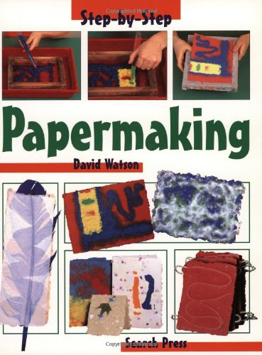9780855329136: Papermaking (Step-by-Step Children's Crafts)