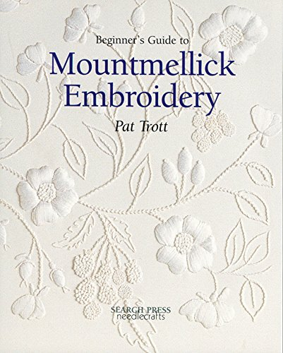 9780855329198: Beginner's Guide to Mountmellick Embroidery (Beginner's Guide to Needlecraft)