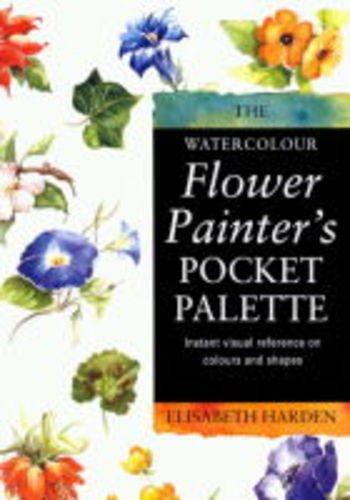 The Watercolour Flower Painters Pocket Palette, Book: Fletcher, Adelene