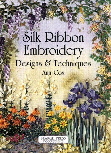 9780855329488: Silk Ribbon Embroidery: Designs and Techniques