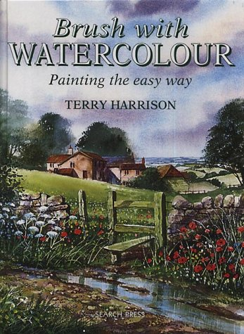 9780855329624: Brush with Watercolour: Painting the Easy Way
