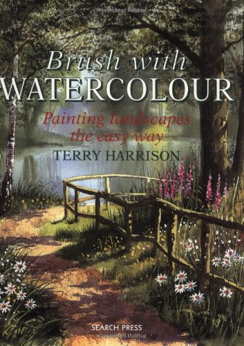 9780855329709: Brush With Watercolour: Painting Landscapes the Easy Way