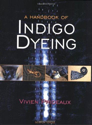 9780855329761: A Handbook of Indigo Dyeing