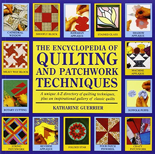 9780855329846: The Encyclopedia of Quilting & Patchwork Technique