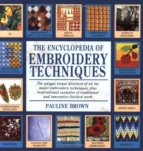 9780855329853: Encyclopedia of Embroidery Techniques