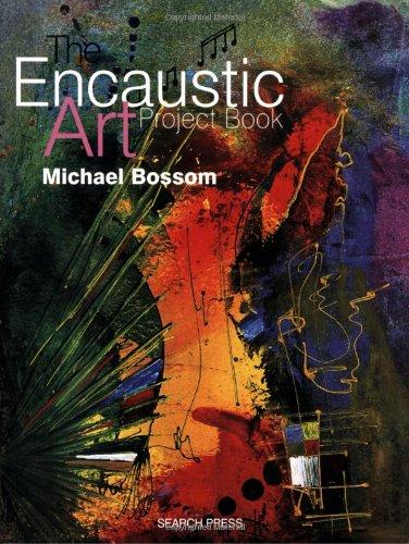 9780855329921: The Encaustic Art Project Book