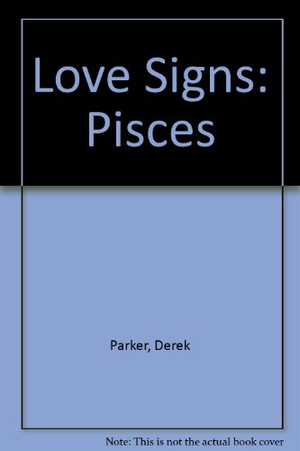 9780855330316: Love Signs: Pisces