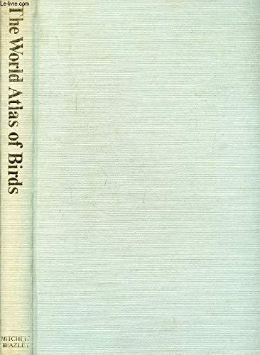 9780855330422: World Atlas of Birds