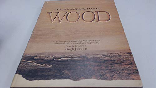 9780855330811: The International Book of Wood
