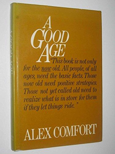 9780855330934: Good Age