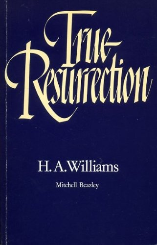 9780855331634: True Resurrection