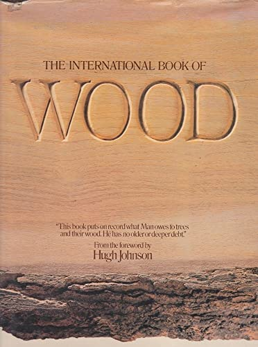 9780855331825: The International Book of Wood
