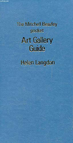 The Mitchell Beazley pocket art gallery guide: A guide to collections of Western art from the early...
