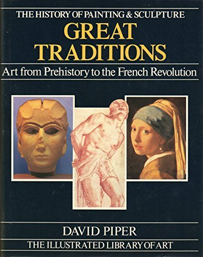 9780855333560: Mitchell Beazley Library of Art: Great Traditions - Art from Prehistory to the French Revolution v. 2