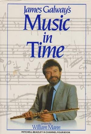 9780855333829: James Galway's Music in Time