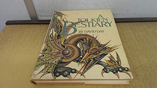 A TOLKIEN BESTIARY (9780855334147) by David Day