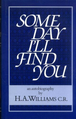 Some Day I'll Find You, An Autobiography