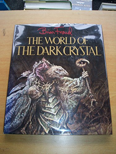9780855334550: THE WORLD OF THE DARK CRYSTAL