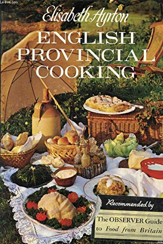 9780855334567: English provincial cooking