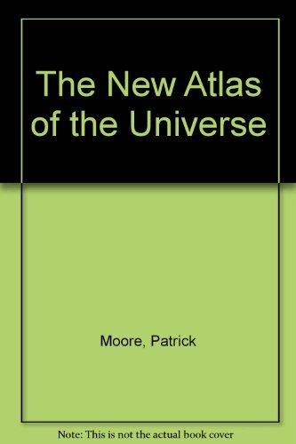 9780855335373: The New Atlas of the Universe