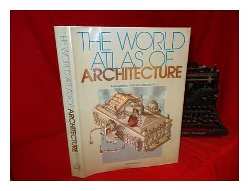 The World Atlas of Architecture (0855335408) by Christine Flon; James Chambers