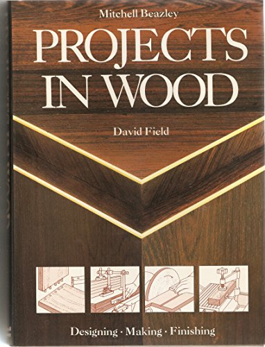 Projects in Wood: David Field