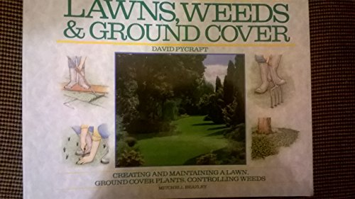 LAWNS, WEEDS AND GROUND COVER': DAVID PYCRAFT