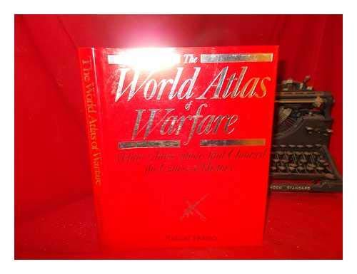 THE WORLD ATLAS OF WARFARE (0855337184) by RICHARD HOLMES