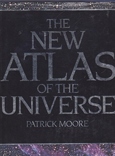 9780855337339: The New Atlas Of The Universe