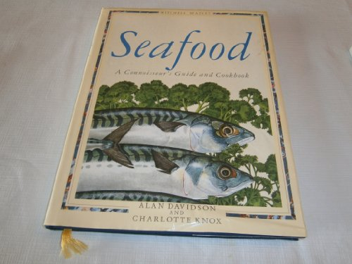 9780855337520: Seafood: A Connoisseur's Guide and Cook Book