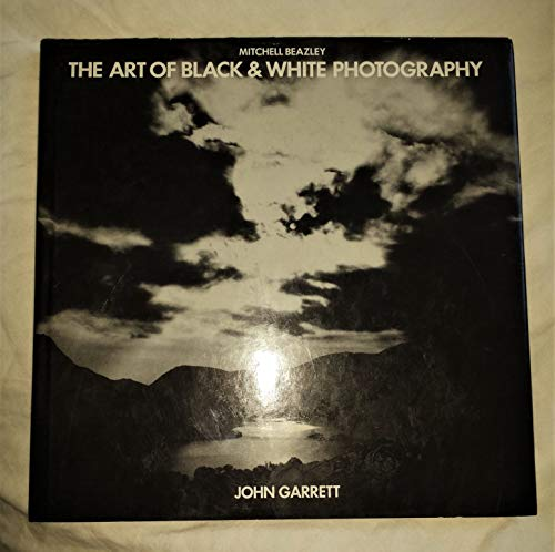 9780855337612: The Art of Black and White Photography
