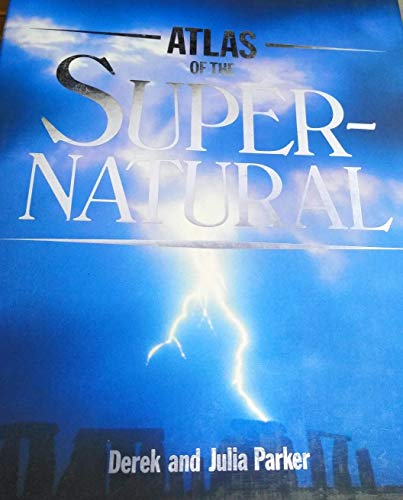 9780855337704: Atlas of the Supernatural