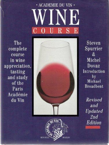 9780855337742: ACADEMIE DU VIN WINE COURSE