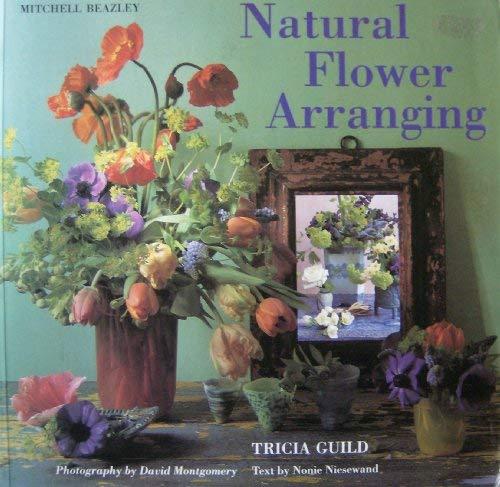 Tricia Guild's Natural Flower Arranging: Tricia Guild