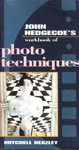 9780855338671: The Workbook of Photographic Techniques (John Hedgecoe's Workbook Series)