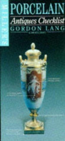 Miller's Antiques Checklist: Porcelain: Lang, Gordon {Consultant}