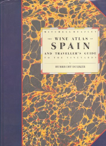 9780855339104: Wine Atlas Of Spain: And Traveller's Guide to the Vineyards (The Mitchell Beazley Wine Atlases)