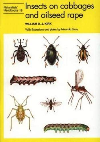 Insects on Cabbages and Oilseed Rape: Kirk, William D.J.