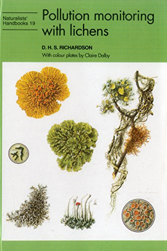 9780855462901: Pollution Monitoring With Lichens (Naturalists' Handbooks)