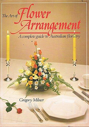 9780855506285: The Art of Flower Arrangement: A Complete Guide to Australian Floristry