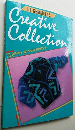 Creative collection: 25 original Australian handknits: Gemmell, Liz