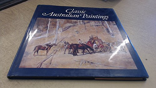 9780855508449: Classic Australian Paintings