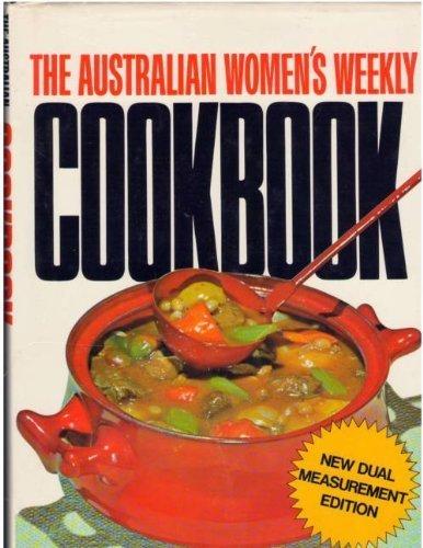 9780855582005: AUSTRALIAN WOMEN'S WEEKLY COOKBOOK [Hardcover] by SINCLAIR, ELLEN (editor)