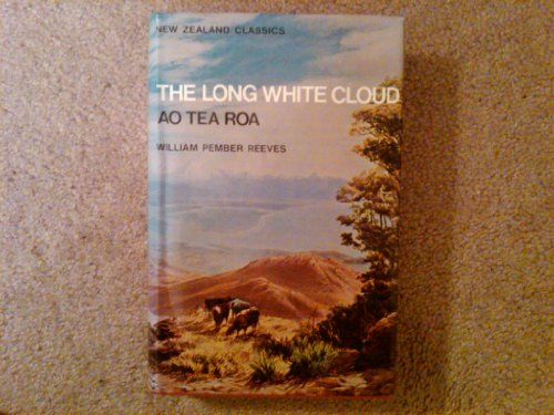 Long White Cloud (New Zealand classics): Reeves, William Pember